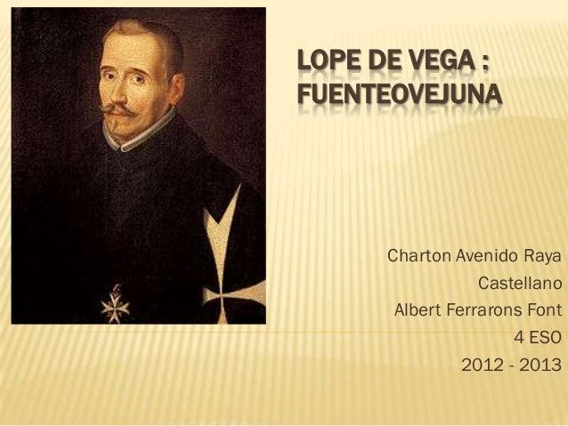 LOPE DE VEGA :FUENTEOVEJUNA      Charton Avenido Raya                  Castellano       Albert Ferrarons Font             ...