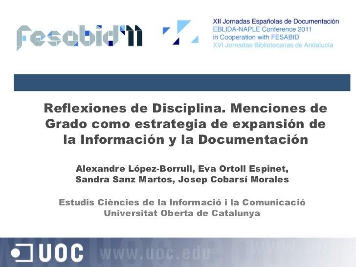 Reflexiones de Disciplina. Menciones de Grado como estrategia de expansión de la Información y la Documentación