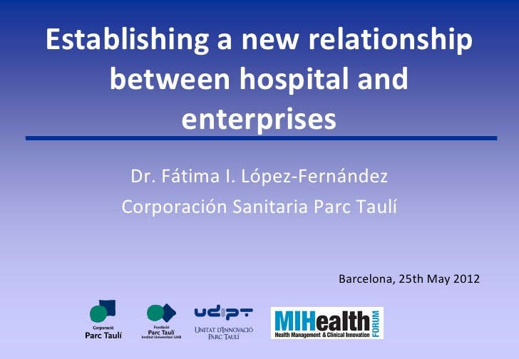 Lopez Fernandez, Fatima - Establishing a new relationship between hospital and enterprises