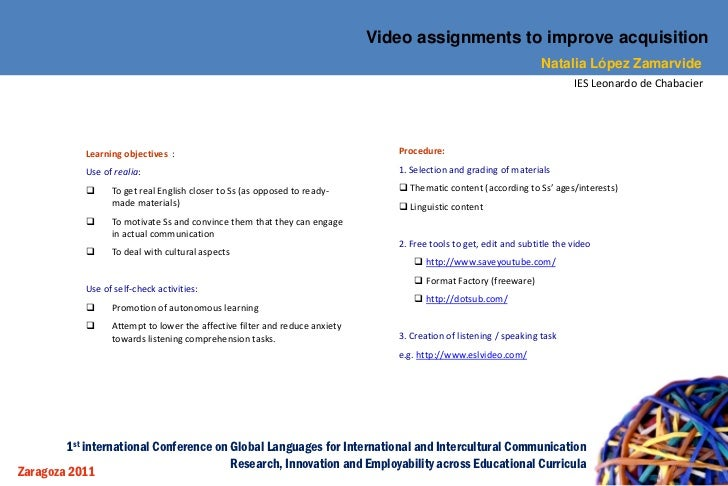 Video assignments to improve acquisition                                                                                  ...