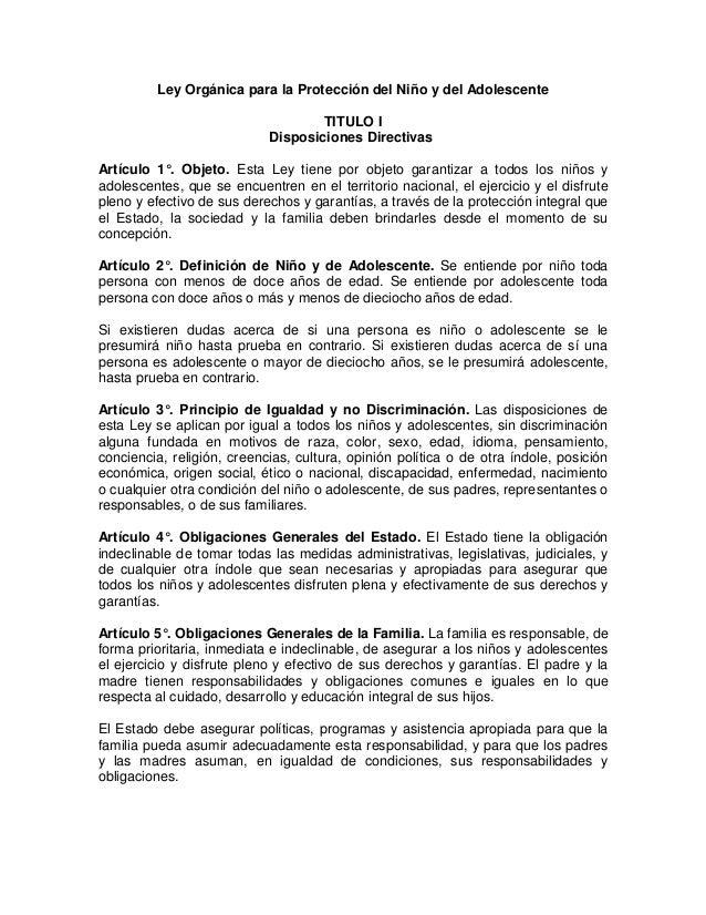 Ley Orgánica para la Protección del Niño y del Adolescente TITULO I Disposiciones Directivas Artículo 1°. Objeto. Esta Ley...