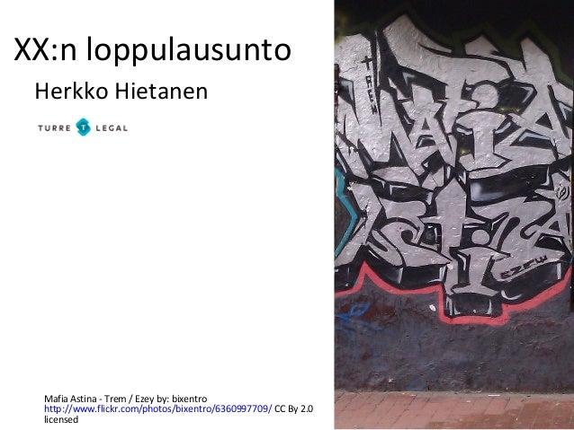 XX:n loppulausunto Herkko Hietanen Mafia Astina - Trem / Ezey by: bixentro http://www.flickr.com/photos/bixentro/636099770...