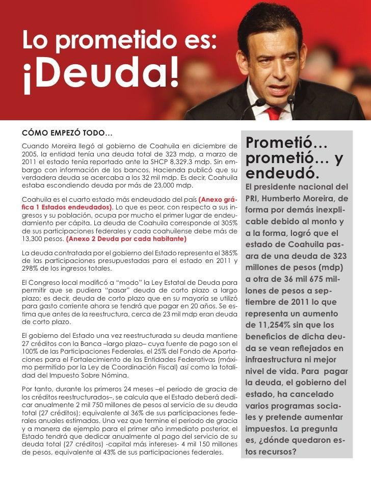 Lo prometido es:¡Deuda!CÓMO EMPEZÓ TODO…Cuando Moreira llegó al gobierno de Coahuila en diciembre de             Prometió…...