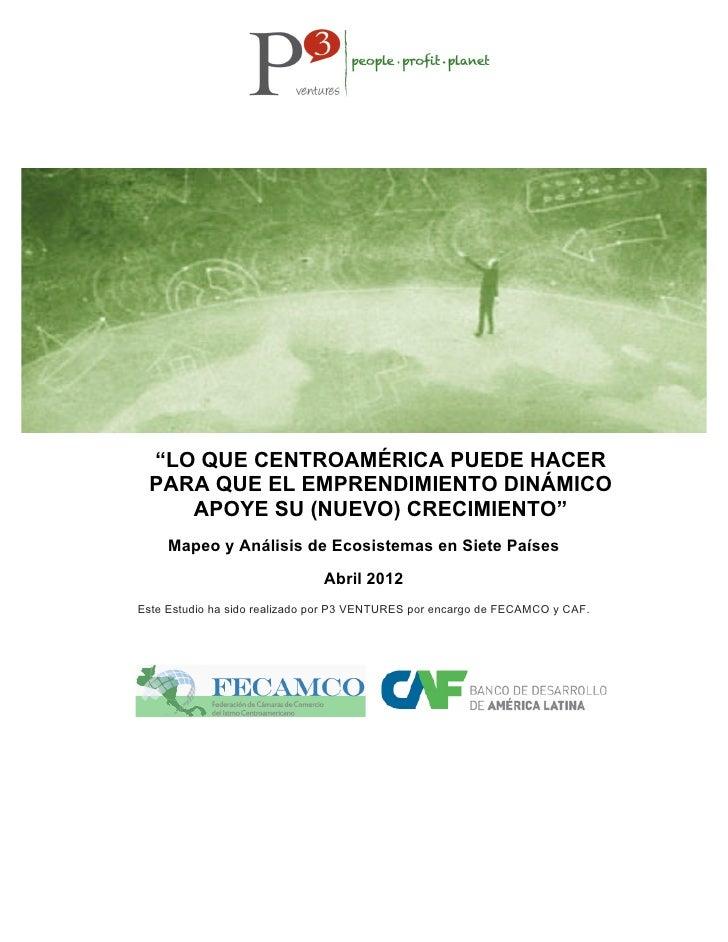 Lo que centroamérica puede hacer para que el emprendimiento dinámico apoye su (nuevo) crecimiento