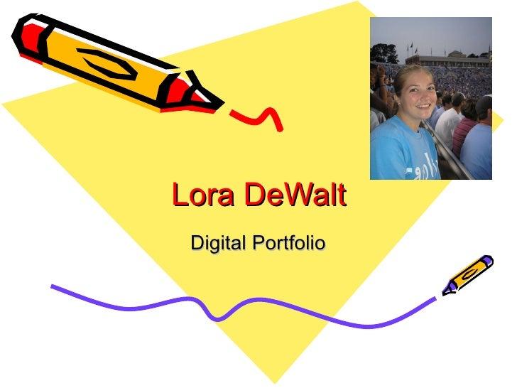 Lora De Walt Digital Portfolio