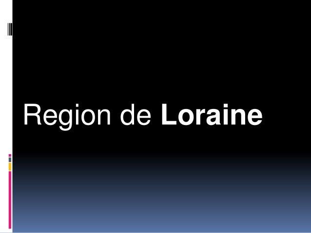 Region de Loraine