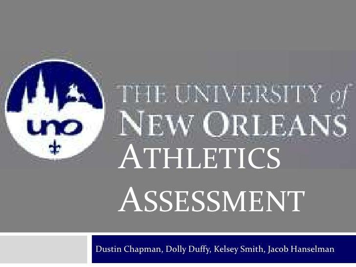 Dustin Chapman, Dolly Duffy, Kelsey Smith, Jacob Hanselman<br />Athletics ASSESSMENT<br />