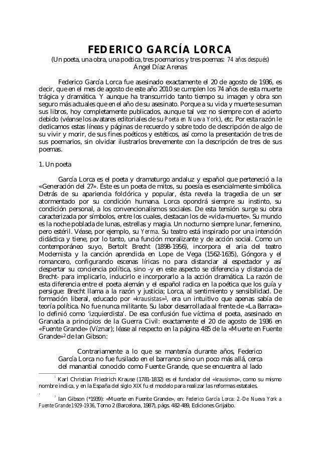 FEDERICO GARCÍA LORCA (Un poeta, una obra, una poética, tres poemarios y tres poemas: 74 años después) Ángel Díaz Arenas F...