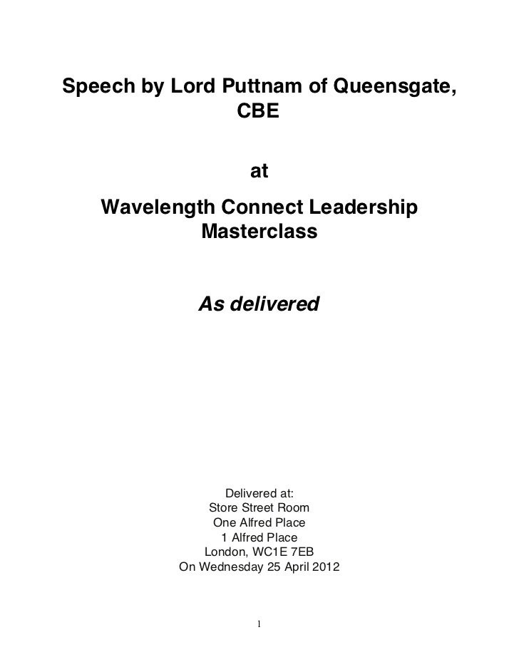 Speech by Lord Puttnam of Queensgate,                CBE                     at   Wavelength Connect Leadership           ...