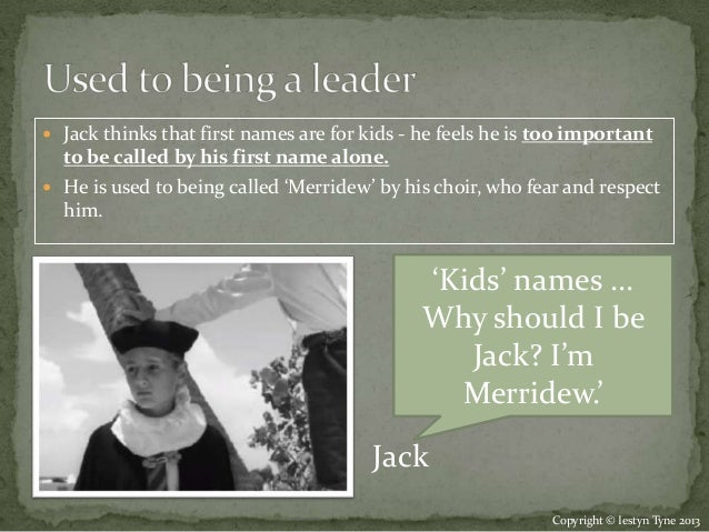 jack in lotf character development Films and books reading a book is  piggy and jack  character has contributed to the development of the story, the narrative to state the obvious, every story.