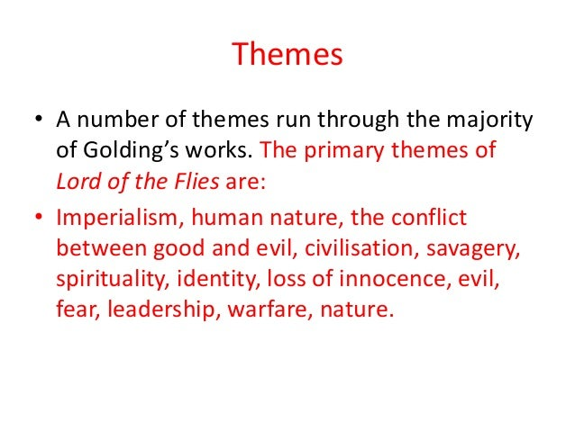 an analysis of the theme of savagery in the lord of the flies by william golding The lord of the flies - by william golding lead of others into savagery lord of the flies - calibri arial office theme lord of the flies william golding.