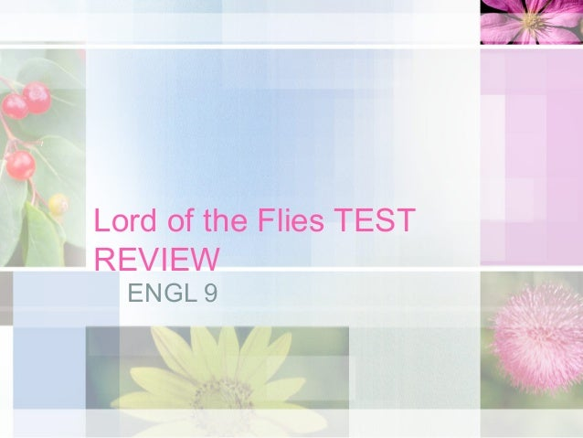 Lord of the flies test review