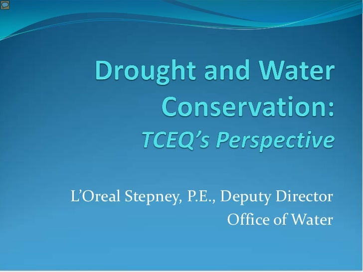 Drought water conservation TCEQ perspective 2-3-12