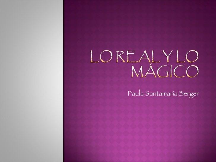 Lo real y lo mágico