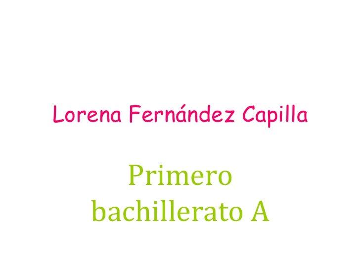 Lorena Fernández Capilla Primero bachillerato A