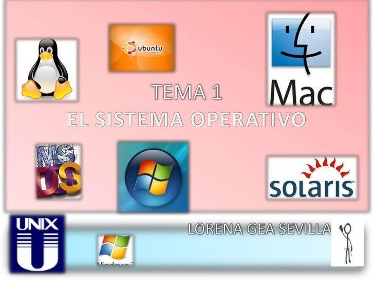 ¿Que es el sistema operativo?• Un sistema operativo es un programa o programas  que en un sistema informático gestionan lo...