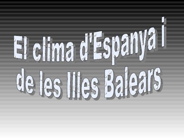 El clima d'Espanya i  de les Illes Balears