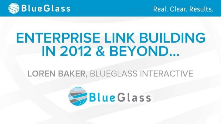 Enterprise Link Building in 2012 and Beyond...
