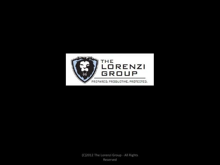 (C)2012 The Lorenzi Group - All Rights             Reserved