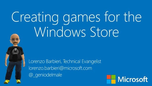 Agenda• Windows 8 Platform & Opportunity• Windows Store• A game is not enough!• Must be a Windows 8 game!!!• Framework and...