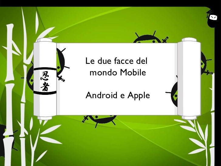 capitolo Le due facce del  mondo Mobile Android e Apple