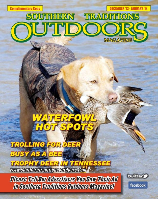 Complimentary Copy       DECEMBER '12 - JANUARY '13             WATERFOWL             HOT SPOTSTROLLING FOR DEERBUSY AS A ...