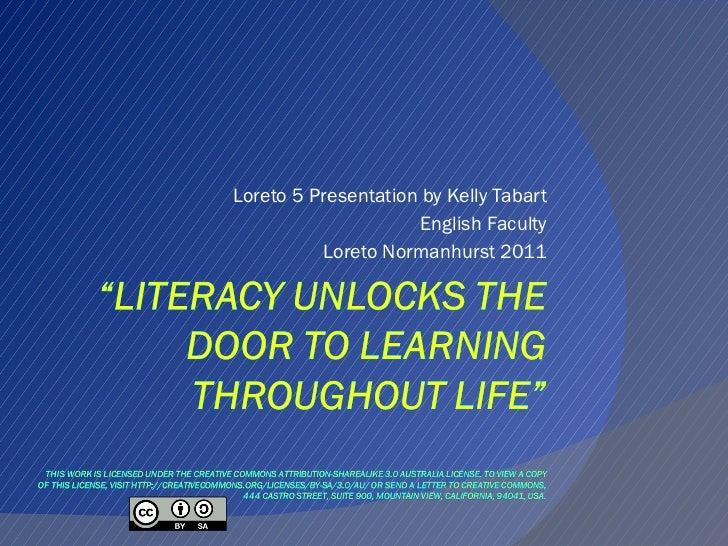 Loreto 5 Presentation by Kelly Tabart English Faculty Loreto Normanhurst 2011