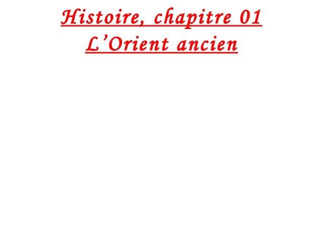 Histoire, chapitre 01 L'Orient ancien