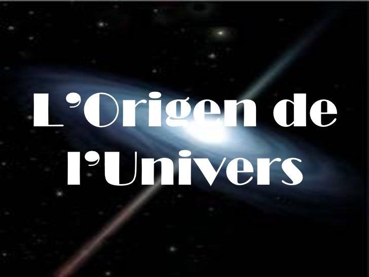 L'Origen   de l'Univers