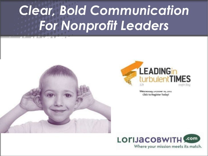 Lori Jacobwith Clear Bold Communication for Nonprofit Leaders Nonprofit Day Erie PA oct2012