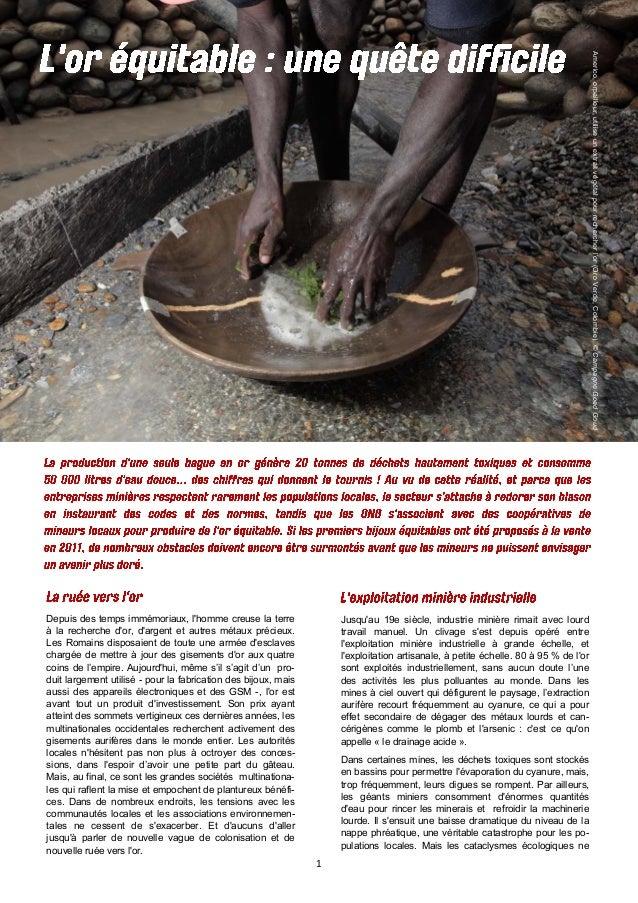 1 Americo,orpailleur,utiliseunextraitvégétalpourrechercherl'or(OroVerde,Colombie).©CampagneGoedGoud Depuis des temps immém...
