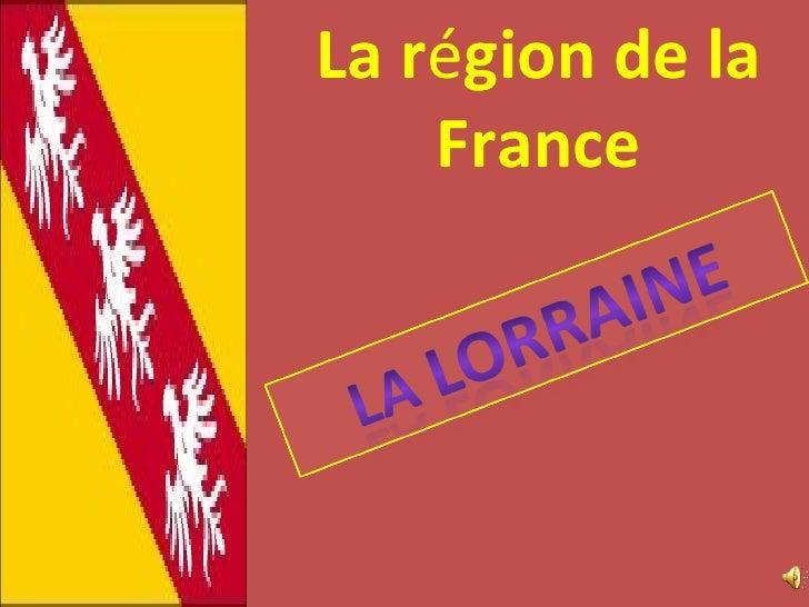 La r é gion de la France