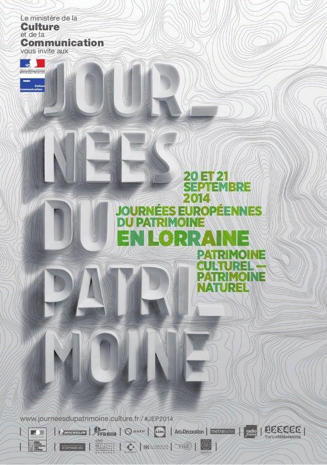 Le ministère de la  Culture  et de la  Communication  vous invite aux  20 et 21  septembre  2014  Journées européennes  du...