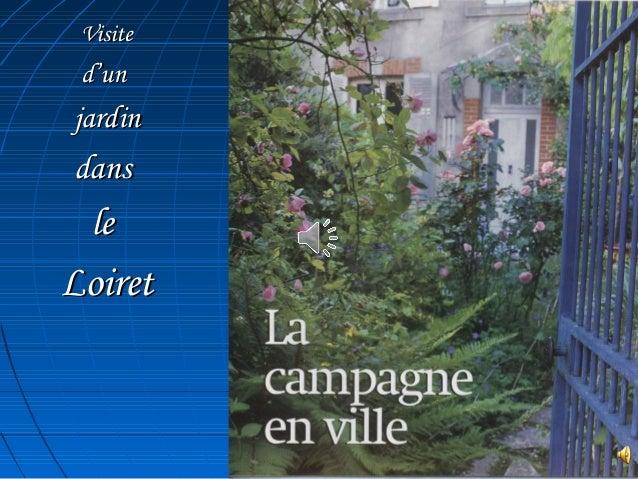 VisiteVisite d'und'un jardinjardin dansdans lele LoiretLoiret