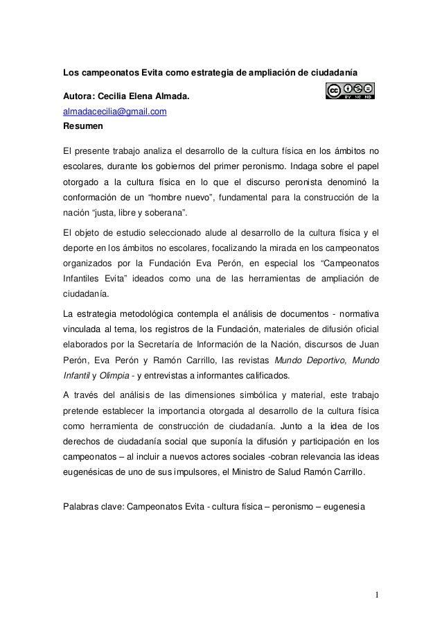 1 Los campeonatos Evita como estrategia de ampliación de ciudadanía Autora: Cecilia Elena Almada. almadacecilia@gmail.com ...