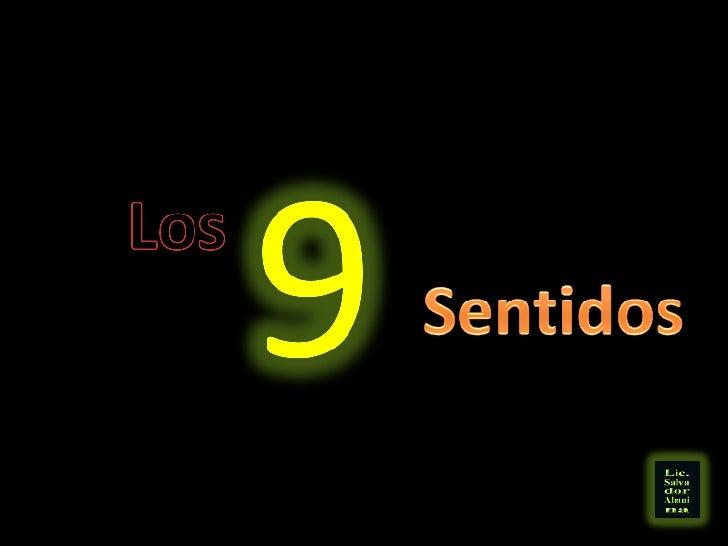 Los 9 Sentidos
