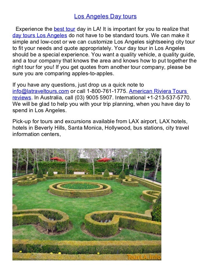 Los Angeles Day tours  Experience the best tour day in LA! It is important for you to realize thatday tours Los Angeles do...