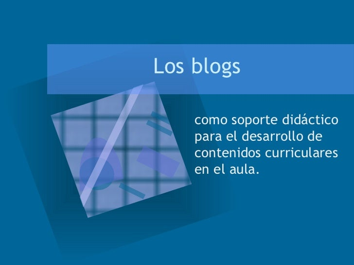 Los blogs como soporte did�ctico