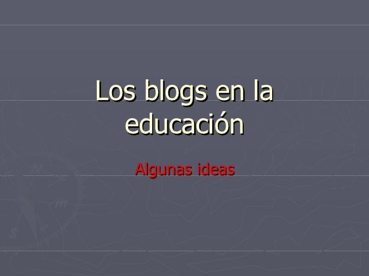 Los Blogs En La Educación
