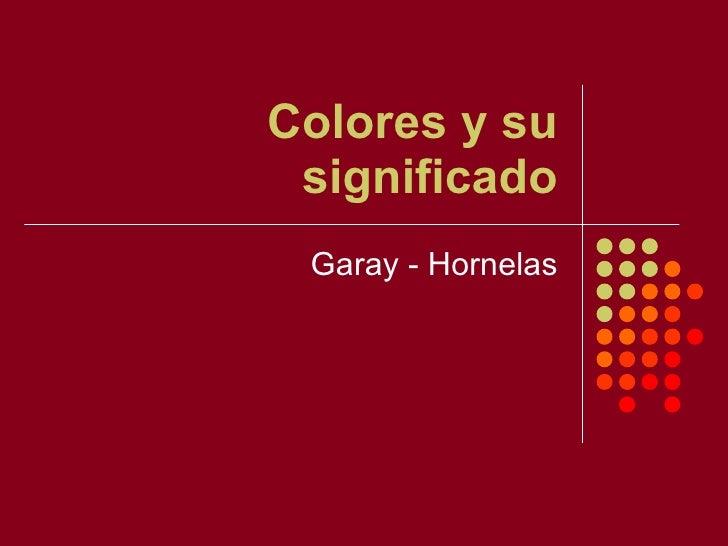 Colores y su significado Garay - Hornelas