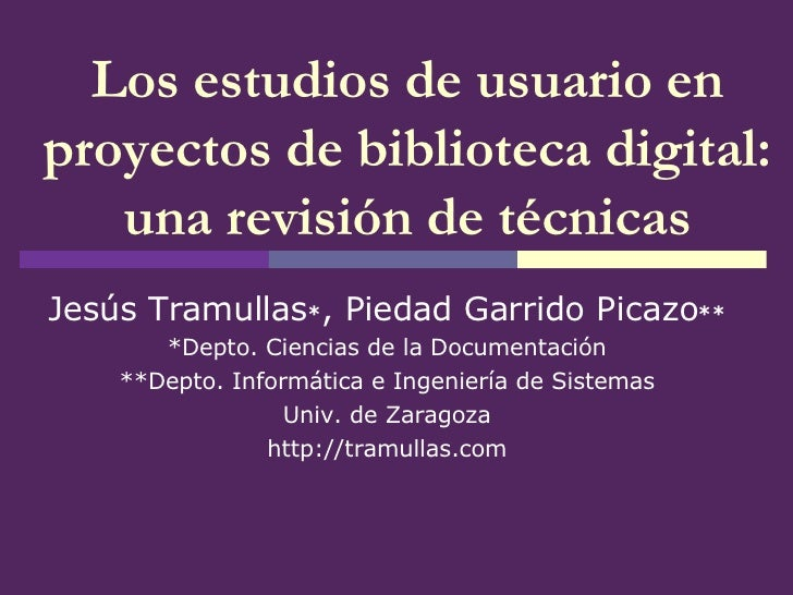 Los estudios de usuario en proyectos de biblioteca digital