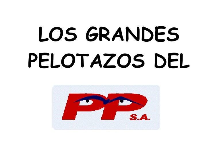 LOS GRANDES PELOTAZOS DEL