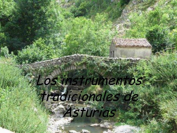 Los instrumentos tradicionales de Asturias