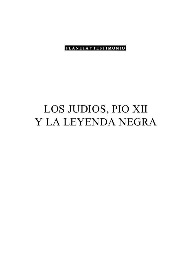 LOS JUDIOS, PIO XIIY LA LEYENDA NEGRA