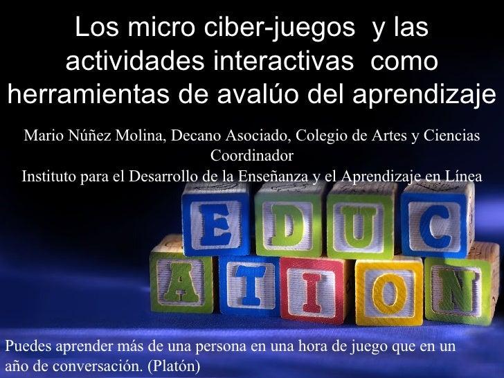 Los micro-juegos y el ciber-avaluo del aprendizaje