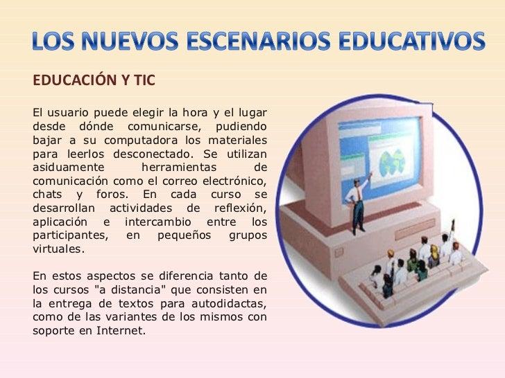 Los Nuevos Escenarios Educativos
