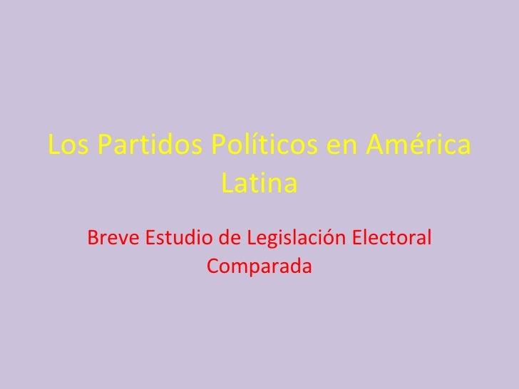 Los Partidos Políticos En América Latina