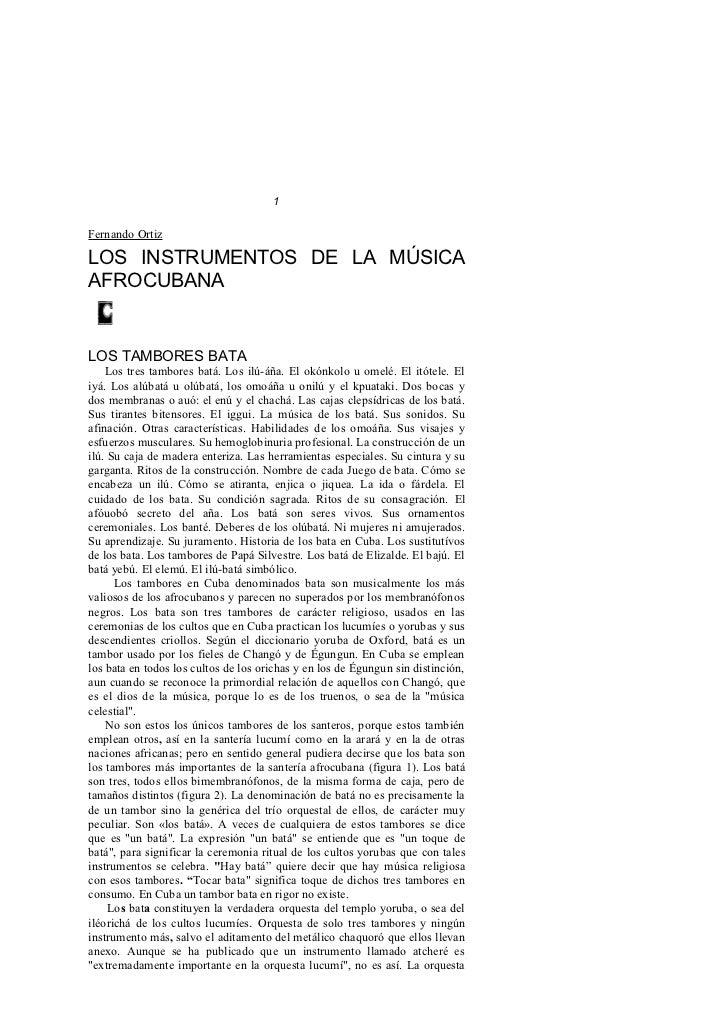 1Fernando OrtizLOS INSTRUMENTOS DE LA MÚSICAAFROCUBANALOS TAMBORES BATA    Los tres tambores batá. Los ilú-áña. El okónkol...