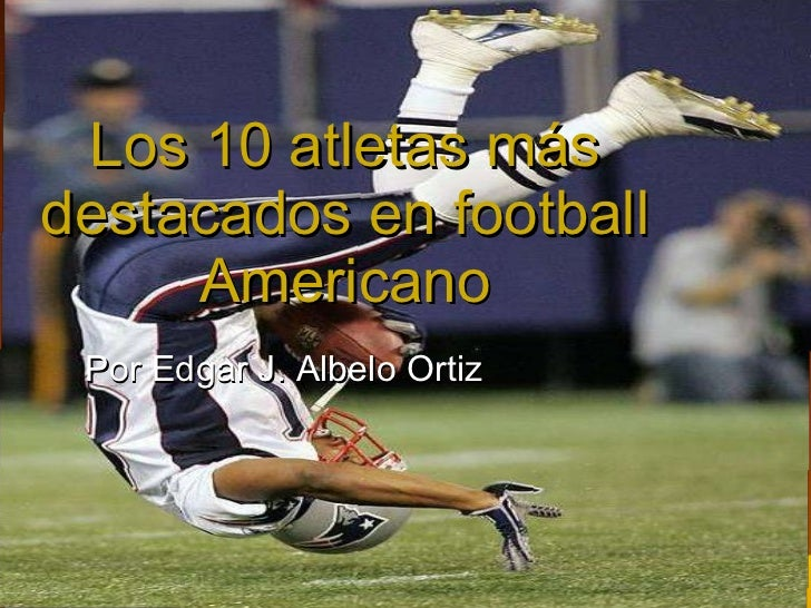 Los 10 atletas más destacados en football americano