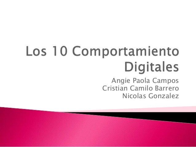 Angie Paola Campos Cristian Camilo Barrero Nicolas Gonzalez